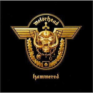 IF IT AIN'T BROKE: In the words of Lemmy, Motorhead's aptly titled 'Hammered' is another fine, upstanding collection of 'chicks and panties and fucking roaring, killing, blood-smeared death.' Any questions?